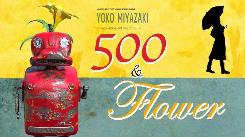 500 & Flower short film